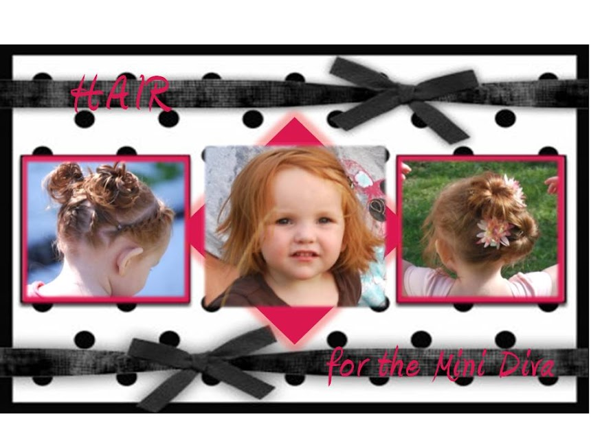 Hair for the Mini Diva
