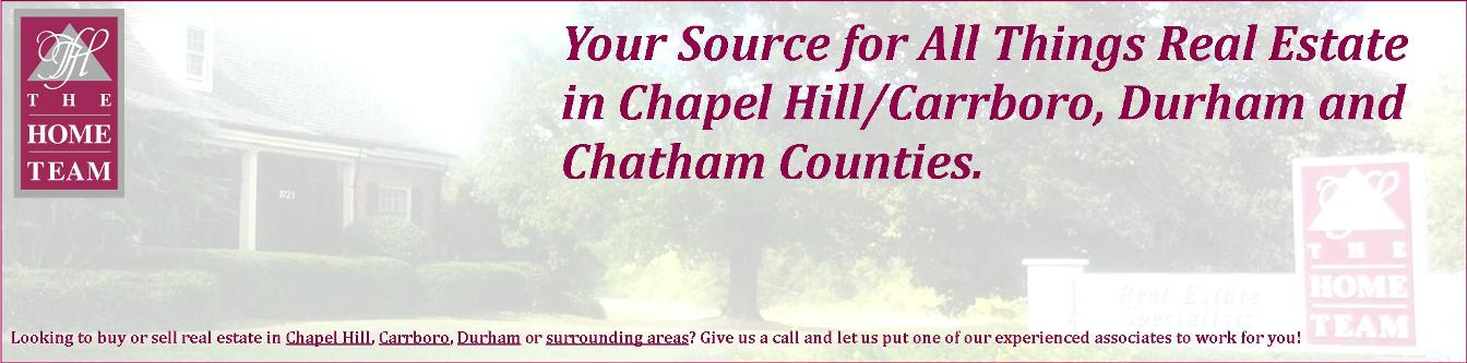 All things Real Estate in Chapel Hill/Carrboro, Durham and Chatham