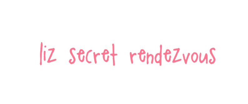 liz secret rendevous