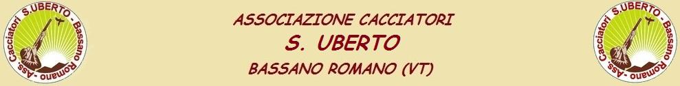 ASSOCIAZIONE CACCIATORI S. UBERTO - BASSANO ROMANO (VT)