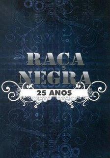 Raça Negra - 25 Anos Ao Vivo (2008) **LANÇAMENTO** Capa