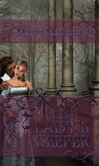 His Lady&#39;s Keeper