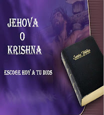 Jehova o Krishna. Escoge hoy a tu Dios
