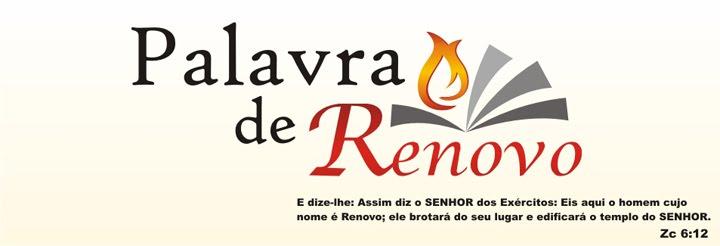 Palavra de renovo: Pregações, Filmes e Downloads Gospel