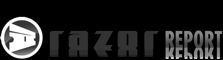 The Razor Report
