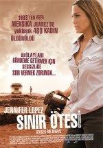Sınır Ötesi - Bordertown (2006) Sinema Filmi