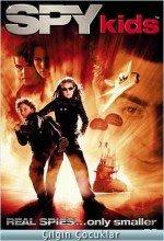 Çılgın Çocuklar filmi - Spy Kids (2001) Sinema Filmi