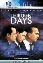 Yakın Tehlike - Thirteen Days - Sinema Filmi