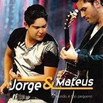473 jorge e mateus o mundo e tao pequeno ao vivo Jorge e Mateus   O Mundo é Tão Pequeno   Ao Vivo [Audio DVD]