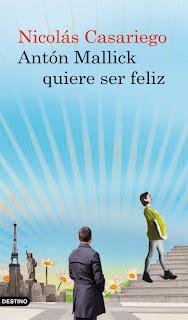 """Novedad """"Antón Mallick quiere ser feliz"""""""