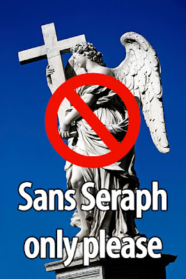 Sans Seraph only please