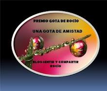 GOTA DE ROCIO, GOTA DE AMISTAD