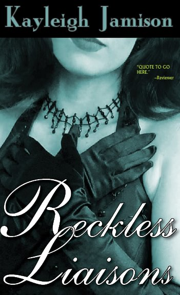 Reckless Liaisons