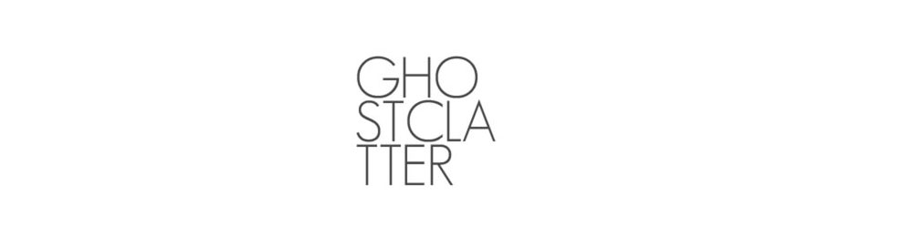 GHOSTCLATTER