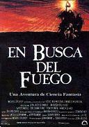''En Busca del Fuego'', maestría sin diálogos. [9/10]