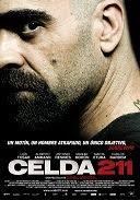 ''Celda 211'', se hace lo que se puede... y más. [8/10]