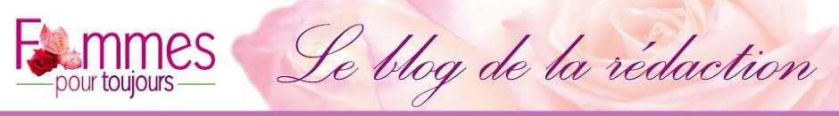 Le blog officiel de Femmes pour toujours