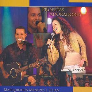 Marquinhos Menezes e  Lilian - Profetas Adoradores - playback