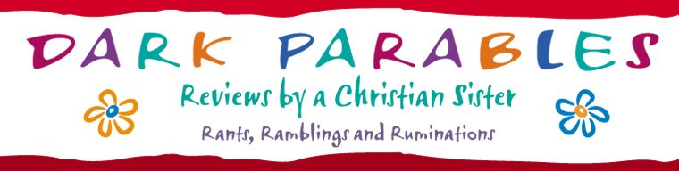 Dark Parables - Reviews from a Christian Sister