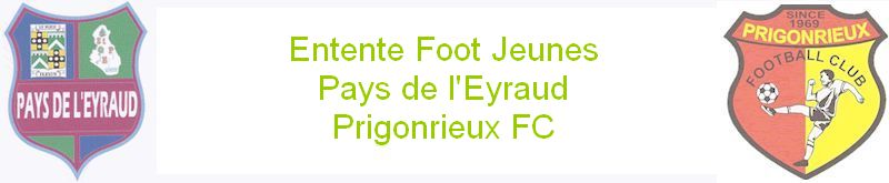 Foot Jeunes : Entente Pays Eyraud - Prigonrieux FC