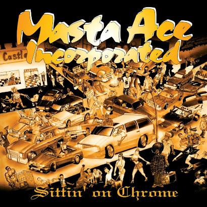 MASTA ACE INC. - SITTIN' ON CHROME (1995)