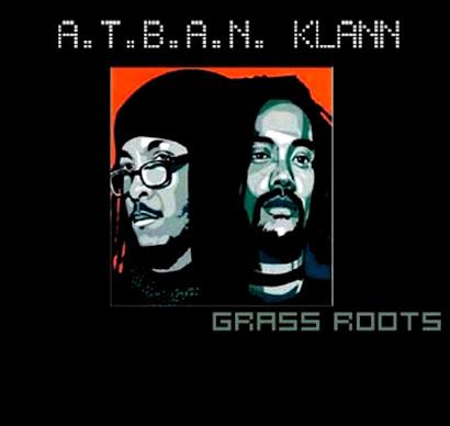 A.T.B.A.N. KLAN - GRASS ROOTS (1992)