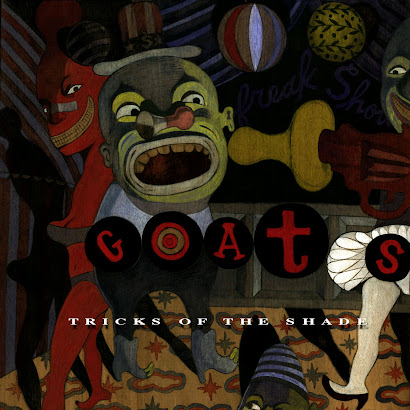 GOATS - TRICKS OF SHADE (1992)