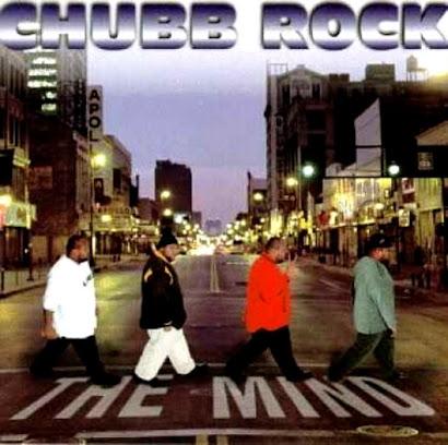 CHUBB ROCK - THE MIND (1997)