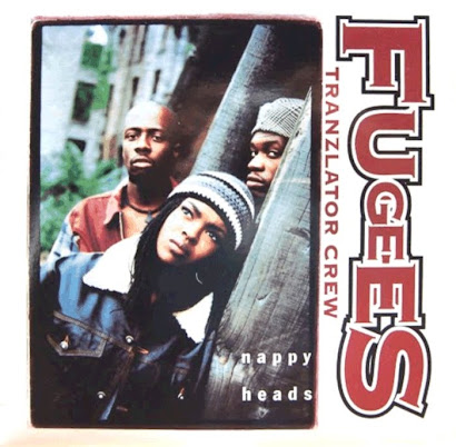 FUGEES - NAPPY HEADS (1994)