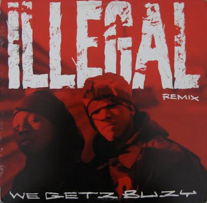 ILLEGAL - WE GETZ BUZY (1993)