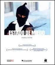 ESTADO DE MIEDO Pamela Yates (2005)