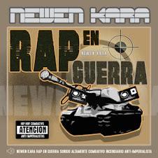 - Newen Kara - Rap En Guerra
