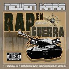 Newen kara - Rap en guerra