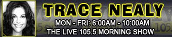 Trace Nealy Live 105.5 Morning Show