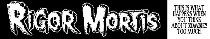 Rigor Mortis