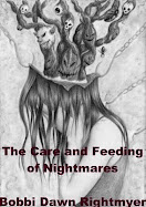 The Care and Feeding of Nightmares