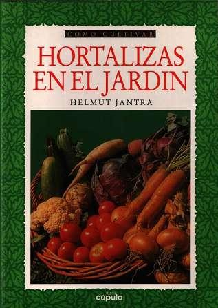 Aprende gratis como cultivar hortalizas en el jardin for Como cultivar hortalizas