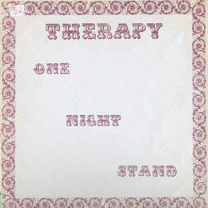 Cover Album of Therapy - One Night Stand (1973)
