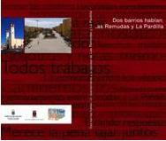 """Diagnóstico Comunitario """"Dos barrios hablan. Las Remudas y La Pardilla"""". 2006"""