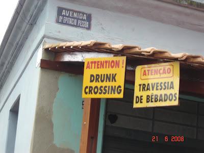 Placa Atenção Travessia de Bêbados