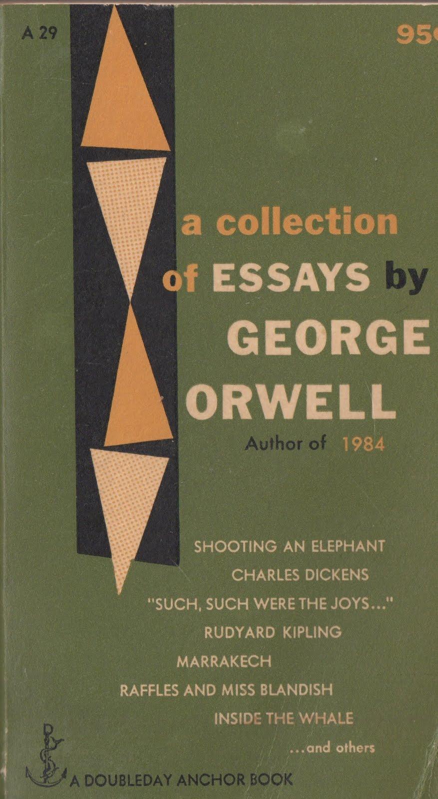 george orwells essays