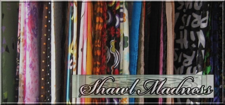 Shawl Madness