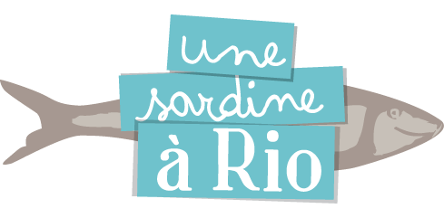 Une Sardine  Rio - Le Blog -