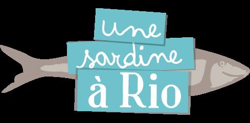 Une Sardine à Rio - Le Blog -