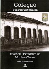 HISTÓRIA PRIMITVA DE MONTES CLAROS