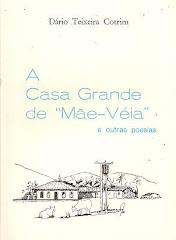 A CASA GRANDE DE MÃE-VÉIA