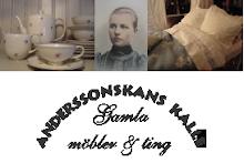 Underbara gamla ting hos Anderssonskans Kalle !