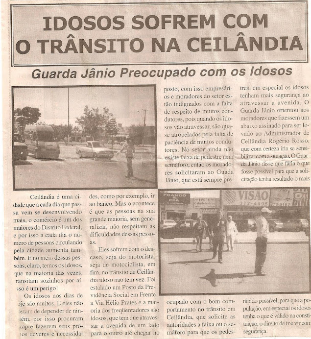 Faixa de pedestre em frente ao INSS no Centro da Ceilândia.