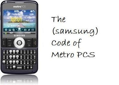 The (samsung) Code Of Metro PCS