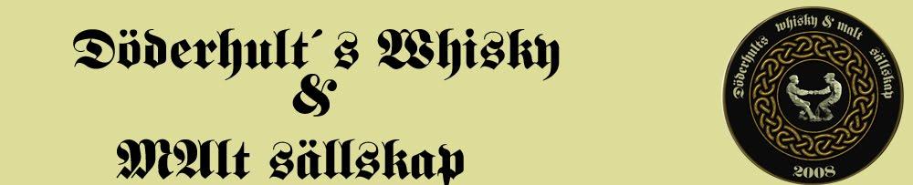 Döderhult´s Whisky & malt sällskap